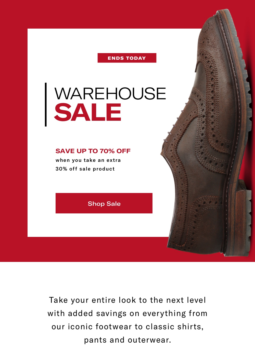 Last Day to Shop the Warehouse Sale